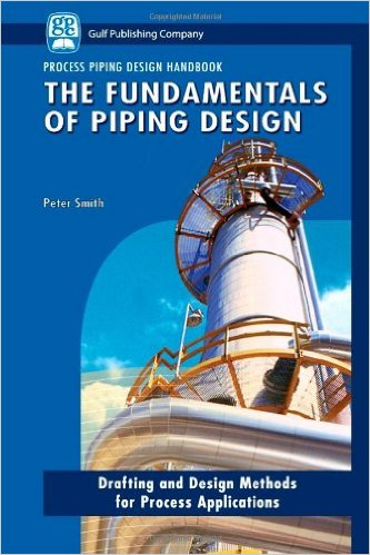 کتاب The Fundamentals of Piping Design